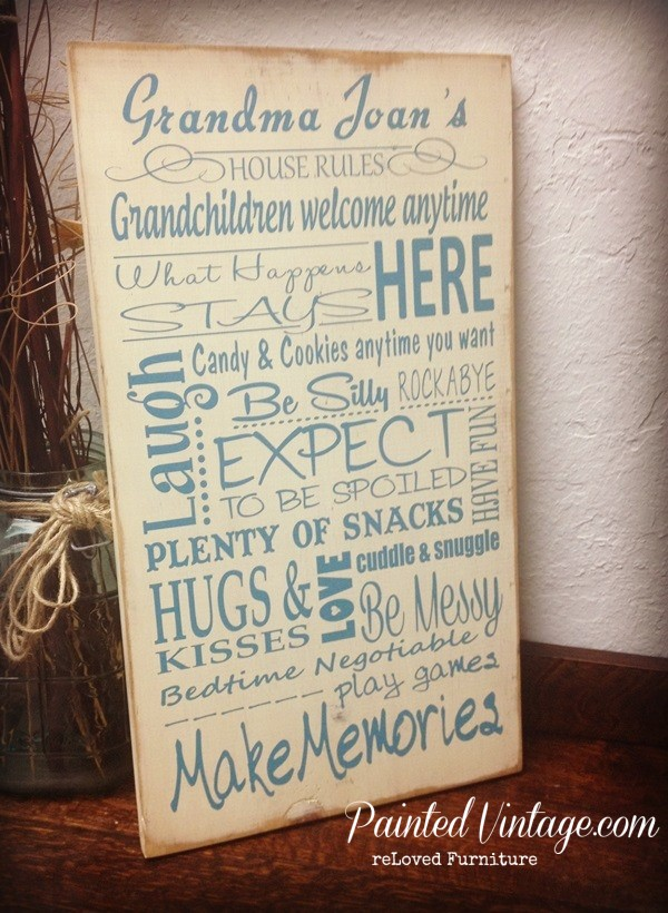 Grandmas House Rules painted sign