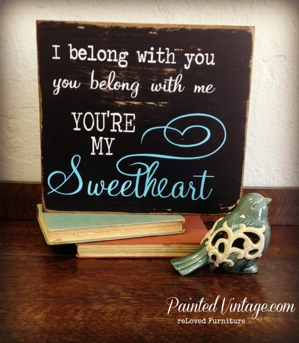 You're My Sweetheart sign