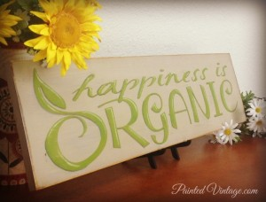 Happiness is organic sign