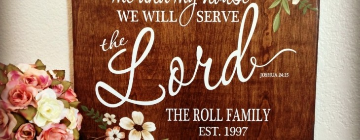 We will serve the Lord sign by reloved signs